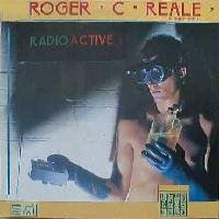 Roger C. Reale & Rue Morge - Radioactive (UK Release)